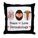 Peace Love Dermatology Throw Pillow