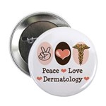 Peace Love Dermatology 2.25