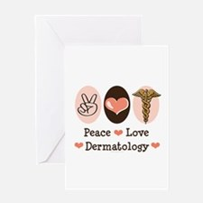 Peace Love Dermatology Greeting Card