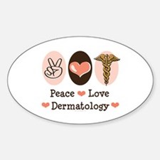 Peace Love Dermatology Oval Decal