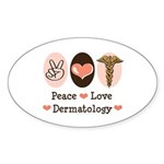 Peace Love Dermatology Oval Sticker (50 pk)