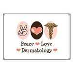 Peace Love Dermatology Banner