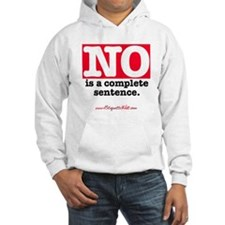 NO Is a Complete Sentence Hoodie