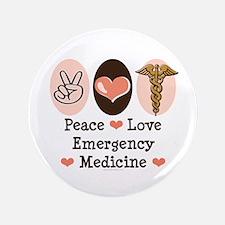 "Peace Love ER Doctor 3.5"" Button"