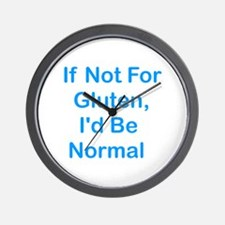 If Not For Gluten Wall Clock