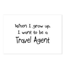 When I grow up I want to be a Travel Agent Postcar