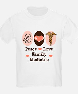 Peace Love Family Medicine T-Shirt