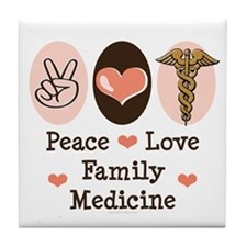 Peace Love Family Medicine Tile Coaster