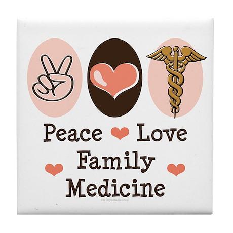Peace Love Family Medicine Tile Coaster