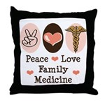 Peace Love Family Medicine Throw Pillow