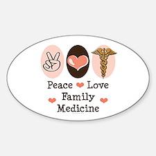 Peace Love Family Medicine Oval Decal