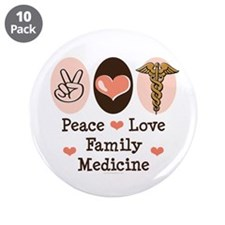 """Peace Love Family Medicine 3.5"""" Button (10 pack)"""