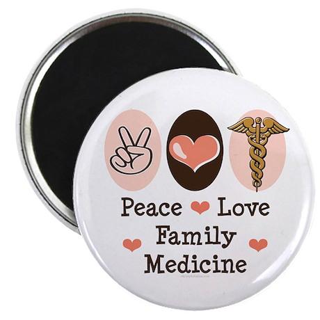 "Peace Love Family Medicine 2.25"" Magnet (100 pack)"