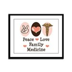Peace Love Family Medicine Framed Panel Print