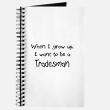When I grow up I want to be a Tradesman Journal
