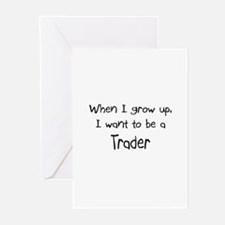When I grow up I want to be a Trader Greeting Card