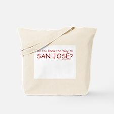 Do U Know the Way to San Jose? Tote Bag