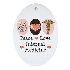 Peace Love Internal Medicine Oval Ornament