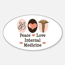 Peace Love Internal Medicine Oval Decal