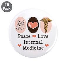 "Peace Love Internal Medicine 3.5"" Button (10 pack)"