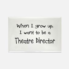 When I grow up I want to be a Theatre Director Rec