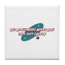 Old Spelunkers Never Die Tile Coaster
