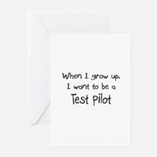 When I grow up I want to be a Test Pilot Greeting