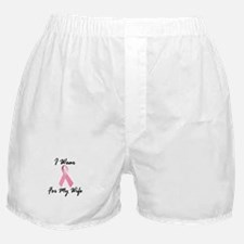 I Wear Pink For My Wife 1.2 Boxer Shorts