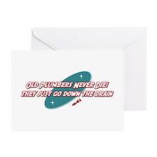 Old Plumbers Never Die Greeting Card