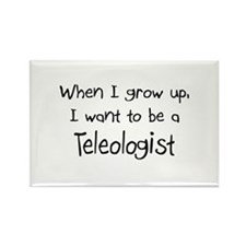 When I grow up I want to be a Teleologist Rectangl