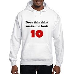 Make Me Look 10 Hoodie