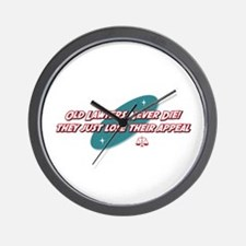 Old Lawyers Never Die Wall Clock