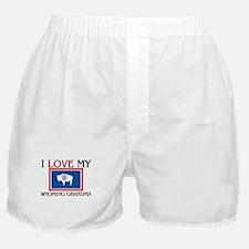 I Love My Wyoming Grandma Boxer Shorts