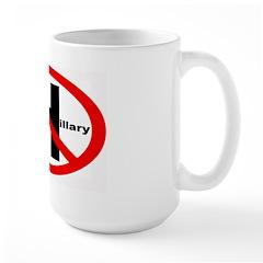 No President Hillary Clinton Large Mug