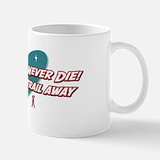 Old Hikers Never Die Mug