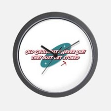 Old Geologists Never Die Wall Clock
