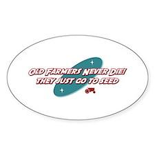 Old Farmers Never Die Oval Sticker (10 pk)