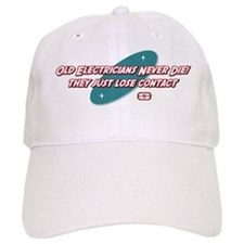 Old Electricians Never Die Baseball Cap