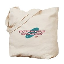 Old Electricians Never Die Tote Bag