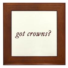got crowns? Framed Tile