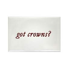 got crowns? Rectangle Magnet