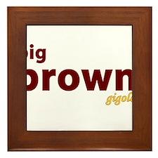 Big Brown Gigolo Framed Tile