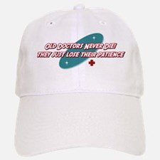 Old Doctors Never Die Baseball Baseball Cap