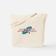 Old Doctors Never Die Tote Bag