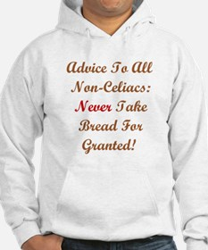 Never Take Bread For Granted! Hoodie