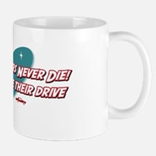 Old Chauffeurs Never Die Mug