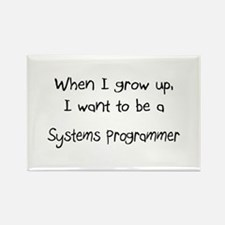 When I grow up I want to be a Systems Programmer R