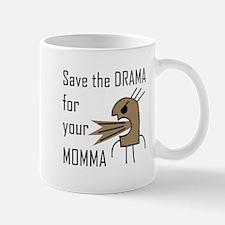 Drama Momma Mug