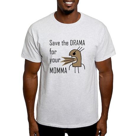 Drama Momma Light T-Shirt