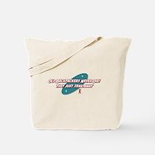 Old Backpackers Never Die Tote Bag